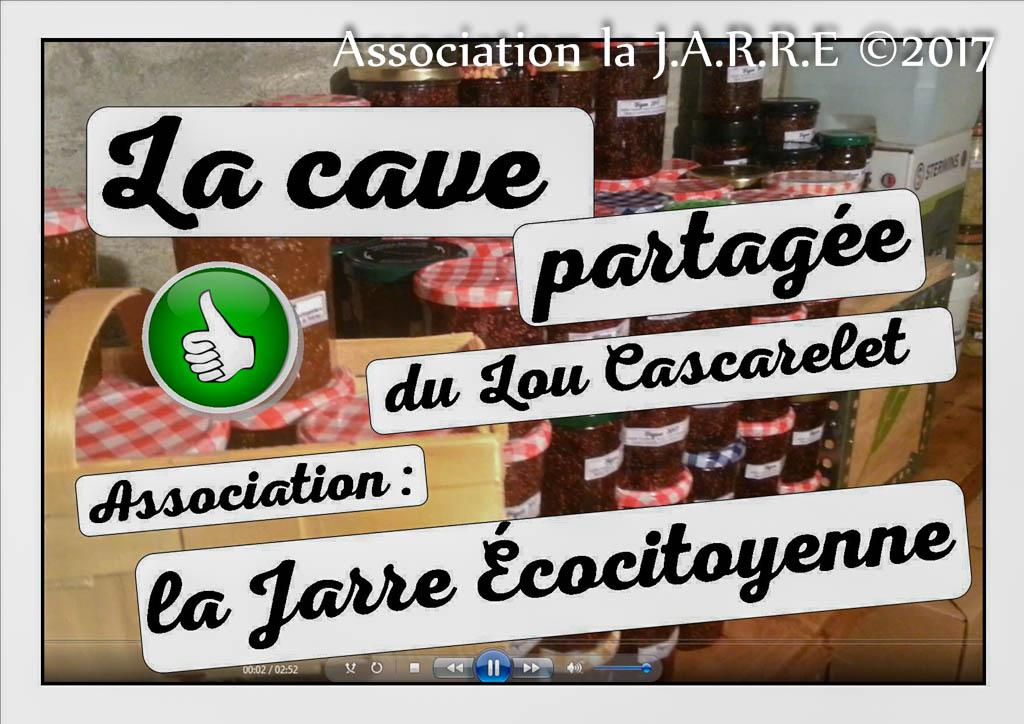 la cave partagée du Lou Cascarelet - association la jarre écocitoyenne - 31 août 2017