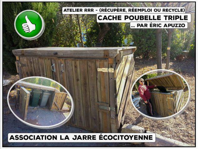 Cache poubelle triple - matériaux de récupération - éric apuzzo - atelier RRR - association la jarre écocitoyenne