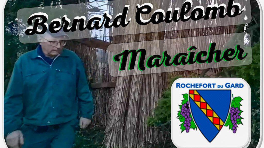 Bernard coulomb - ancien maraicher - Rochefort du Gard