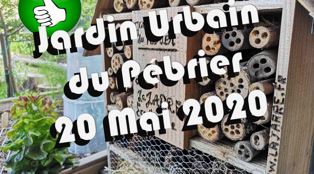 Le jardin urbain du Pébrier au 22 Mai 2020