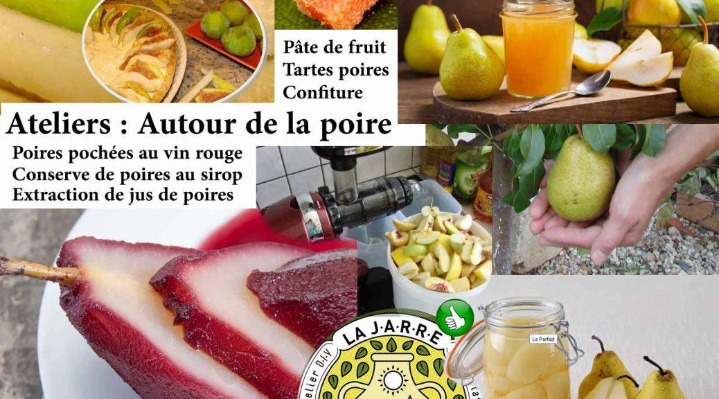 Atelier culinaire autour de la poire - Association la JARRE de Rochefort du Gard