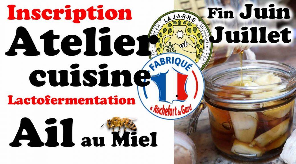 Atelier cuisine Ail Fermenté au miel de France